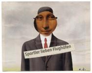 Sportler lieben Flughäfen, 2010